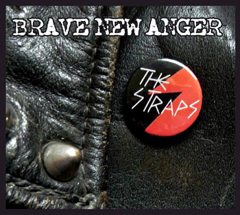 The Straps - Brave New AngerThe Straps - Brave New Anger
