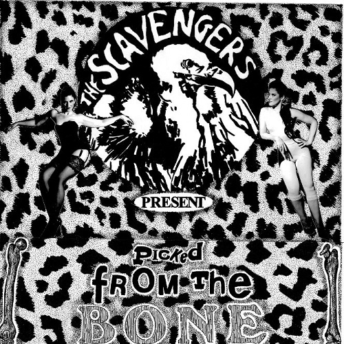 The Scavengers - Picked From The Bone