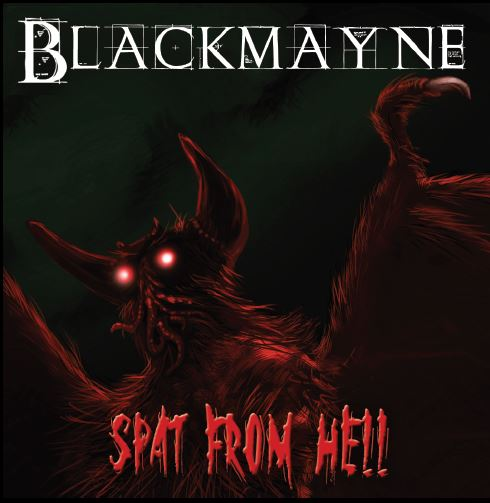 Blackmayne - Spat From Hell