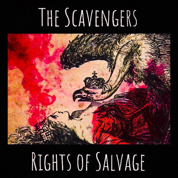 The Scavengers - Rights of Salvage