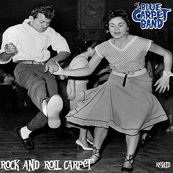Blue Carpet Band - Rock and Roll Carpet