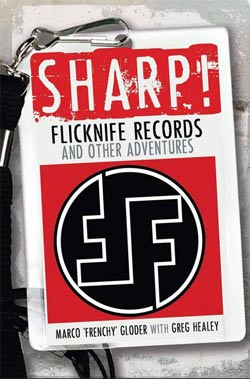 SHARP! Flicknife Records & Other Adventures'
