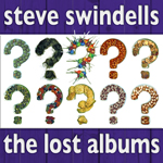 Steve Swindells - The Lost Albums